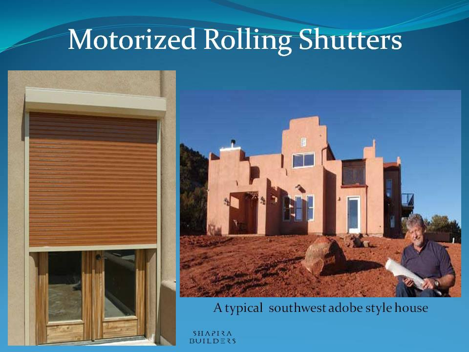 Motorized Rolling Exterior Shutters